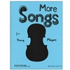 More Songs for Young Players - Evelyn Avsharian
