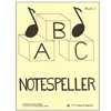 ABC Notespeller, Book 2 - Evelyn Avsharian