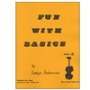 Fun With Basics for Violin - Evelyn Avsharian