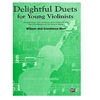 Delightful Duets for Young Violinists PIANO ACC - Wm and Constance Starr