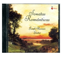 Joseph Pecoraro: Sonatas Romanticas Guitar CD