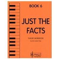 Just the Facts Book 6, Piano - Ann Lawry Gray