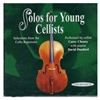 Solos for Young Cellists, Volume 4 CD - Carey Cheney