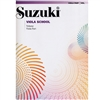 Revised- Suzuki Viola School: Volume: Viola Part