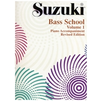 Revised- Suzuki Bass: Volume 1: Piano Accompaniment