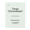 "Tango ""Chromatique"" - Michael McLean"