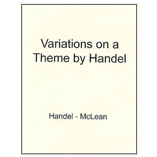 Variations on a Theme by Handel -McLean
