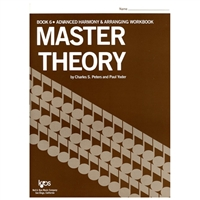 Master Theory Book 6 (Advanced Harmony & Arranging)