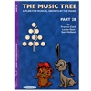 The Music Tree Part 2B Student's Book
