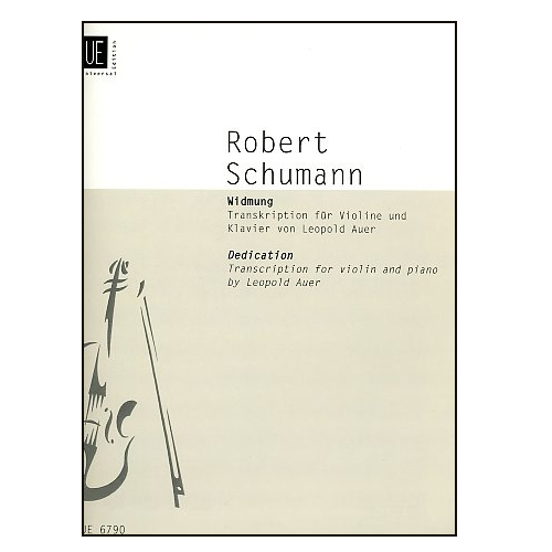 Robert Schumann Dedication for Violin/piano
