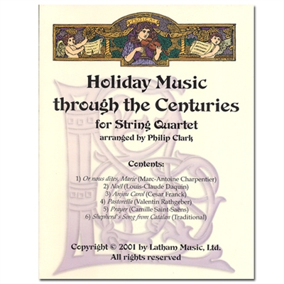 Holiday Music through the Centuries for String Quartet PARTS - Clark (Christmas)