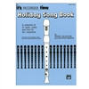 It's Recorder Time Holiday Song Book