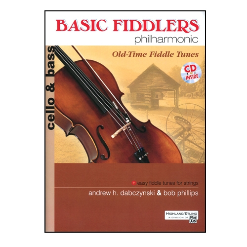 Basic Fiddlers Philharmonic, Old Time Fiddle Tunes w/CD