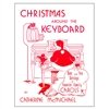 Christmas Around the Keyboard, Volume 2 - Catherine McMichael