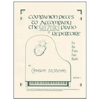 Companion Pieces to Suzuki Piano, Volume 1 - 1 Piano, 4 Hands - McMichael