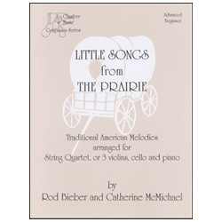 Little Songs from The Prairie for String Quartet - Bieber & McMichael