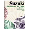 Suzuki Ensembles for Cello, Volume 3 - Rick Mooney