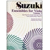 Suzuki Ensembles for Viola Volume 1