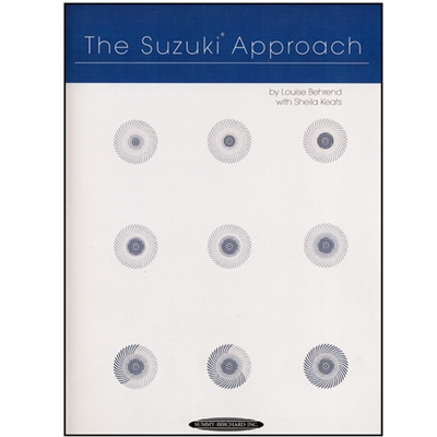 The Suzuki Approach - Louise Behrend & Sheila Keats