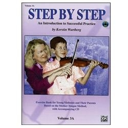 Step by Step, Volume 3A for Violin - Kerstin Wartberg