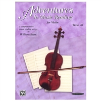 Adventures in Music Reading for VIOLIN, Book 3 - William Starr