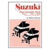 Suzuki Piano Ensemble Music, Volume 1, 1 Piano - 4 Hands - Barbara Meixner