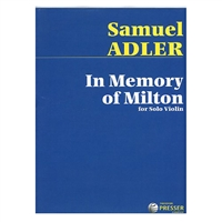 Samuel Adler In Memory of Milton