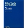 Ellen Taaffe Zwilich: Voyage for String Quartet: Score and Parts
